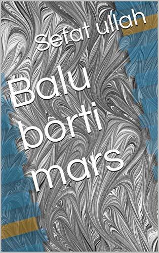 Balu borti mars (Galician Edition) por Sefat ullah