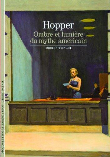 Hopper: Ombre et lumière du mythe américain par Didier Ottinger