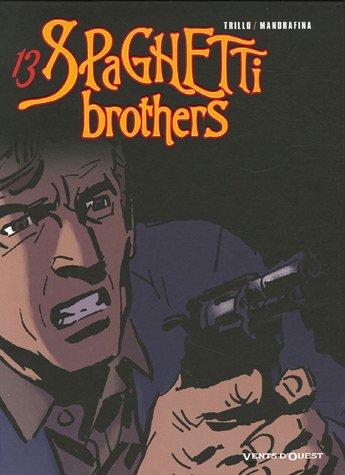Spaghetti Brothers, Tome 13 :