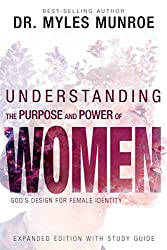 Understanding the Purpose and Power of Women: God's Design for Female Identity