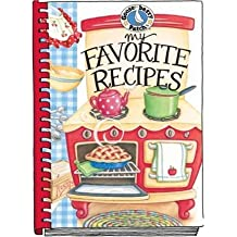 By Gooseberry Patch [ [ My Favorite Recipes: A Create-Your-Own Cookbook! ] ] Jul-2006[ Spiral ]