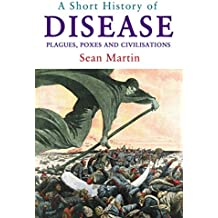 Short History of Disease, A