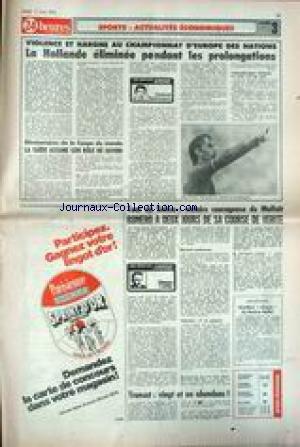 24 HEURES [No 3] du 17/06/1976 - SPORTS - ACTUALITES ECONOMIQUES VIOLENCE ET HARGNE AU CHAMPIONNAT D'EUROPE DES NATIONS - LA HOLLANDE ELIMINEE PENDANT LES PROLONGATIONS - LA SUEDE ASSUME SON ROLE DE FAVORI - TOUR DE SUISSE - VICTOIRE DE MALFAIT - ROMERO A 2 JOURS DE SA COURSE DE VERITE - ATHLETISME - MARKUS RYFFEL.