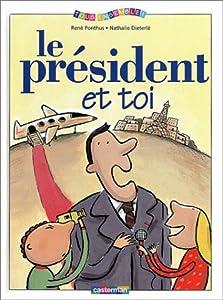 """Afficher """"Le président et toi"""""""