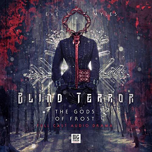 Blind Terror: The Gods of Frost -