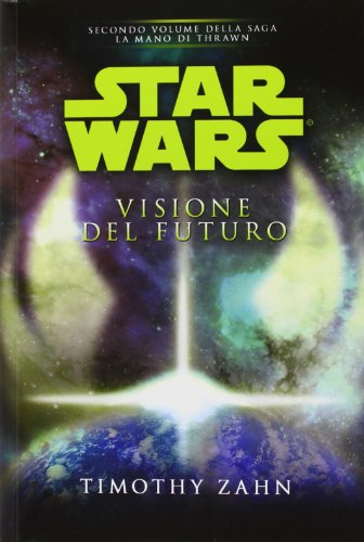 Download Star Wars. Visione del futuro. La mano di Thrawn: 2