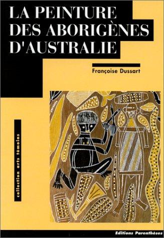 Peinture Aborigene - La peinture des aborigènes