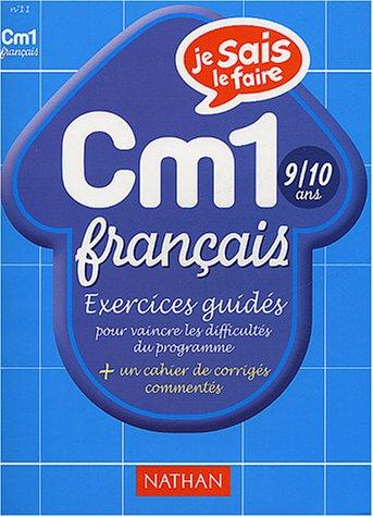 Je sais le faire : Français CM1