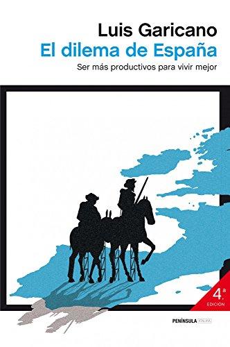 El dilema de España: Ser más productivos para vivir mejor por Luis Garicano
