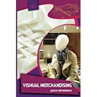 Visual Merchandising: Quick Reference