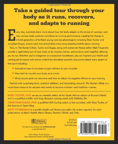 The Runner's Body: How the Latest Exercise Science Can Help You Run Stronger, Longer, and Faster (Runners World)
