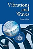 Vibrations and Waves (The Manchester Physics Series)