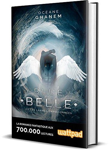 Blue Belle Et Les Larmes Empoisonnes
