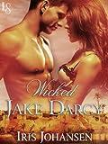 Wicked Jake Darcy: A Loveswept Classic Romance von Iris Johansen