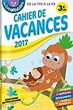 Les incollables Cahier de vacances : De la toute petite à la petite section