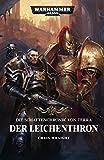 Die Schattenchronik von Terra: Der Leichenthron (Warhammer 40,000)
