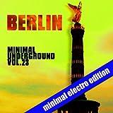 Berlin Minimal Underground, Vol. 23
