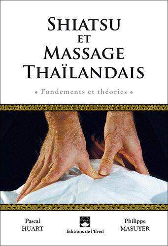 Shiatsu et massage thaïlandais : Fondements et théories
