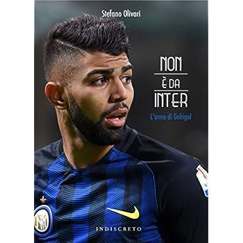 Non È Da Inter. L'anno Di Gabigol