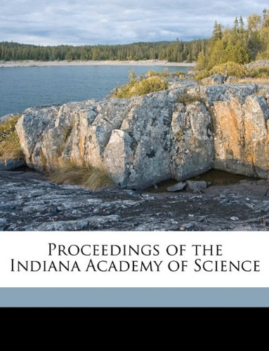 Proceedings of the Indiana Academy of Science Volume 1907
