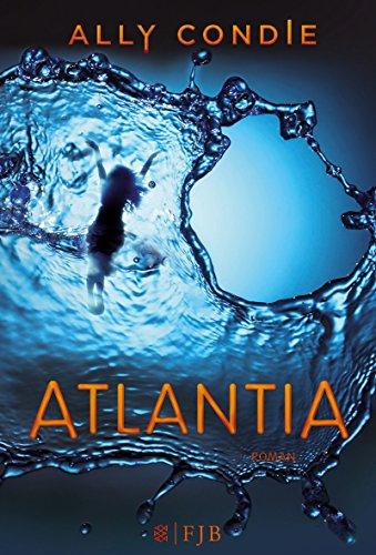 Buchseite und Rezensionen zu 'Atlantia: Roman' von Ally Condie