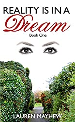 REALITY IS IN A DREAM (Liliana Book 1)