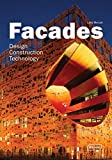 Facades: Design, Construction & Technology (Architecture in Focus)