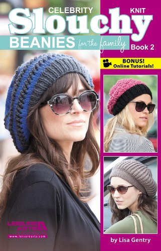 Celebrity Knit Slouchy Beanies for the Family, Book (Bear Beanie Stricken)