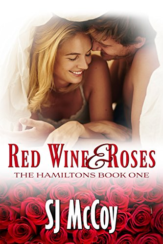 Red Wine and Roses (The Hamiltons Book 1)