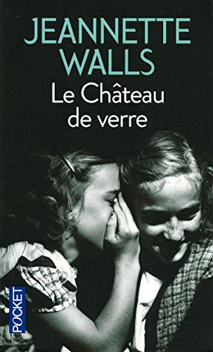 Le Château de verre par Jeannette WALLS