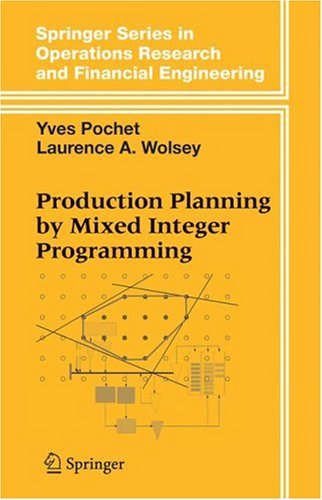 Production Planning by Mixed Integer Programming (Springer Series in Operations Research and Financial Engineering) (English Edition)