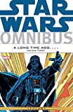 Star Wars Omnibus: A Long Time Ago... Vol. 3 (Star Wars A Long Time Ago Boxed)