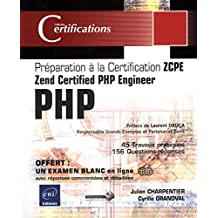 PHP 5.5 - Préparation à la certification Zend Certified PHP Engineer (ZCPE)