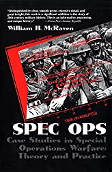 Spec Ops: Case Studies in Special Operations Warfare