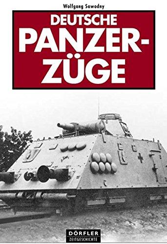 Preisvergleich Produktbild Deutsche Panzerzüge
