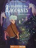 """Afficher """"Maître des licornes (Le) n° 1 Forêt des lumières (La)"""""""