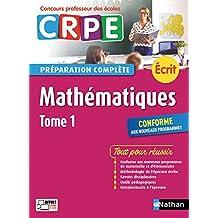Mathématiques - Tome 1 - CRPE 2018