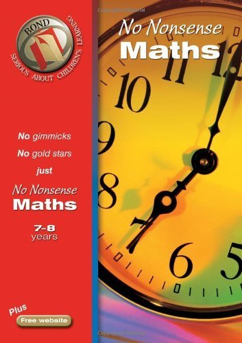 Bond No Nonsense Maths 7-8 years (Bond Assessment Papers) by Sarah Lindsay (2005-06-27)