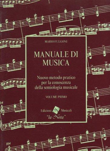 Manuale di musica, volume primo