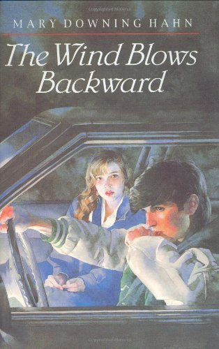 The Wind Blows Backward by Mary Downing Hahn (1993-04-20)