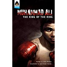 Muhammad Ali: The King of the Ring: A Graphic Novel (Campfire Graphic Novels)