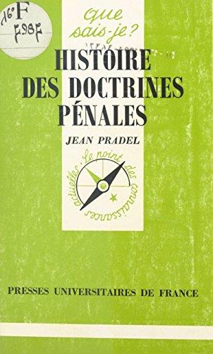 Histoire des doctrines pénales (Que sais-je ? t. 2484) par Jean Pradel