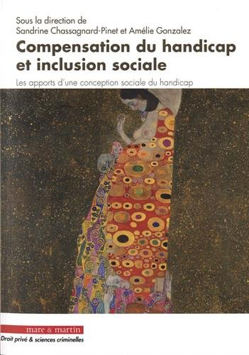 Compensation du handicap et inclusion sociale: Les apports d'une conception sociale du handicap