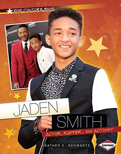 Jaden Smith: Actor, Rapper, and Activist (Pop Culture Bios) por Heather E. Schwartz