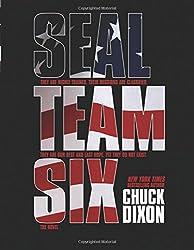 SEAL Team Six: The Novel: (Large Format) by Chuck Dixon (5-Dec-2013) Paperback