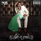 Life Is Good (Deluxe Version) [Explicit][+digital booklet]