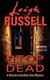 Stop Dead: A Detective Geraldine Steel Mystery