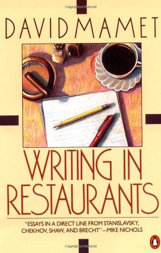 Writing in Restaurants por Professor David Mamet