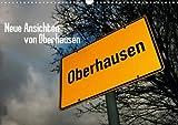 Neue Ansichten von Oberhausen (Wandkalender 2013 DIN A4 quer): Der Pott von oben (Monatskalender, 14 Seiten)