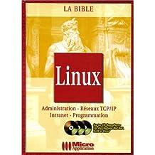 LINUX. Administration - Réseaux TCP/IP - Intranet - Programmation, Edition avec 3 CD-ROM comprenant les distributions Red Hat, SuSE et Corel